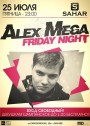 Alex Mega. Friday Night